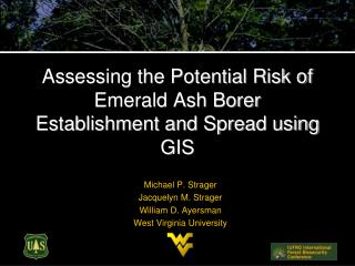 Assessing the Potential Risk of Emerald Ash Borer Establishment and Spread using GIS