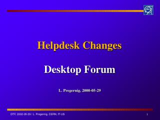 Helpdesk Changes