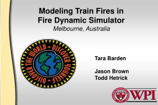 Modeling Train Fires in  Fire Dynamic Simulator Melbourne, Australia