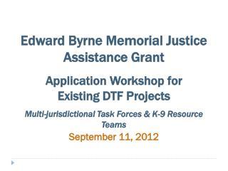 Edward Byrne Memorial Justice Assistance Grant