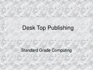 Desk Top Publishing
