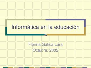 Informática en la educación