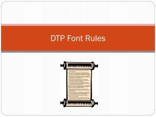 DTP Font Rules