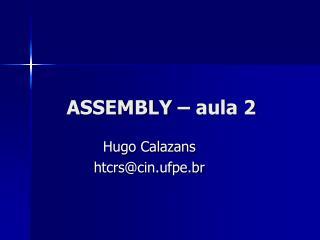 ASSEMBLY – aula 2