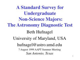 A Standard Survey for  Undergraduate  Non-Science Majors:   The Astronomy Diagnostic Test