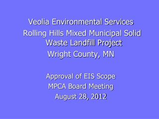 Veolia Environmental Services   Rolling Hills Mixed Municipal Solid Waste Landfill Project
