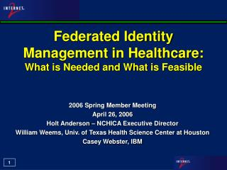 Federated Identity Management in Healthcare: What is Needed and What is Feasible