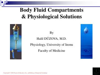 Body Fluid Compartments & Physiological Solutions