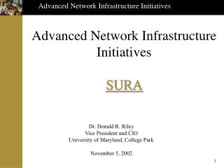 Advanced Network Infrastructure Initiatives SURA