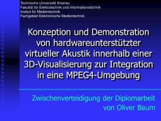 Zwischenverteidigung der Diplomarbeit von Oliver Baum