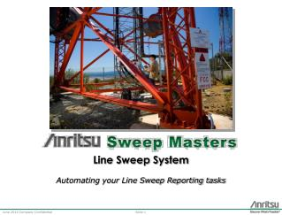 Line Sweep System Automating your Line Sweep Reporting tasks