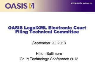 OASIS LegalXML Electronic Court Filing Technical Committee