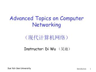 Advanced Topics on Computer Networking (现代计算机网络)