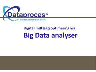 Vi skaber værdi med data!