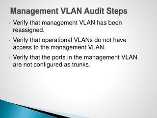 Management VLAN Audit Steps