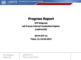 Progress Report DTP  Subgroup Lab  Process  Internal  Combustion Engines ( LabProcICE )