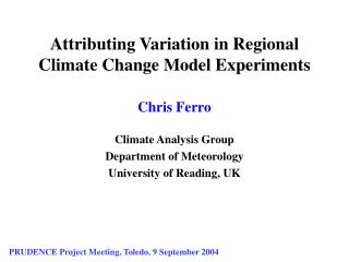 Attributing Variation in Regional Climate Change Model Experiments