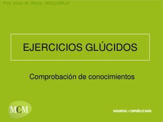 EJERCICIOS GLÚCIDOS