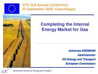 GTE 2nd Annual Conference 23 September 2004, Copenhagen