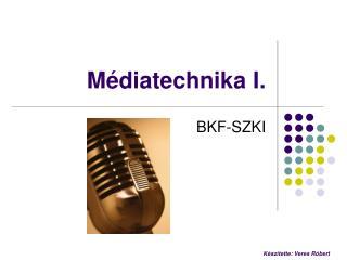 Médiatechnika I.