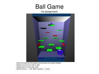Ball Game 1st assignment.