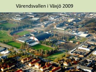Värendsvallen i Växjö 2009