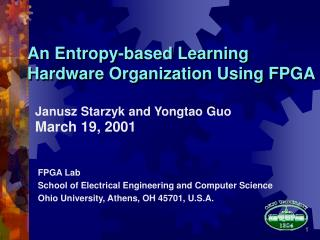 An Entropy-based Learning Hardware Organization Using FPGA