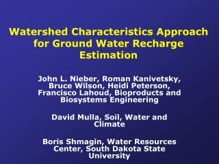 Watershed Characteristics Approach for Ground Water Recharge Estimation
