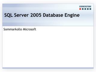 SQL Server 2005 Database Engine