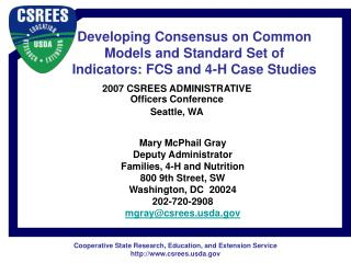 Developing Consensus on Common Models and Standard Set of Indicators: FCS and 4-H Case Studies