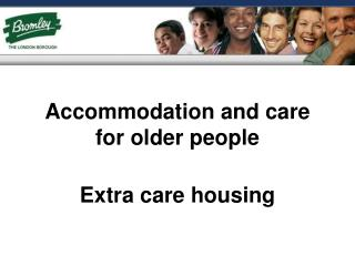 Accommodation and care for older people