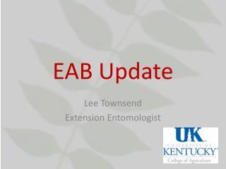 EAB Update