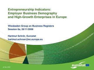 Entrepreneurship Indicators: Employer Business Demography and High-Growth Enterprises in Europe