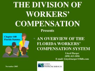 THE DIVISION OF WORKERS' COMPENSATION Presents