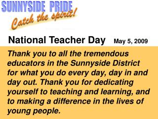 National Teacher Day    May 5, 2009