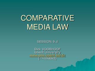 COMPARATIVE MEDIA LAW