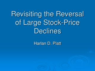 Revisiting the Reversal of Large Stock-Price Declines