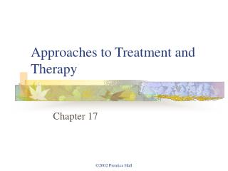 Approaches to Treatment and Therapy