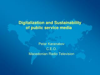 Digitalization and Sustainability  of public service media �