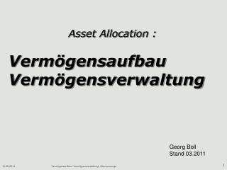 Asset Allocation : Vermögensaufbau Vermögensverwaltung