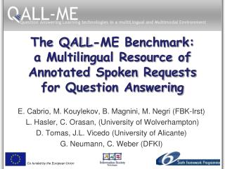 The QALL-ME Benchmark: a Multilingual Resource of Annotated Spoken Requests for Question Answering