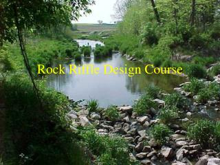 Rock Riffle Design Course
