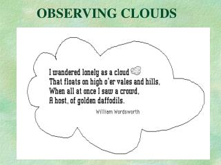 OBSERVING CLOUDS