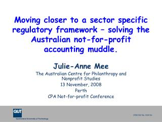 Julie-Anne Mee The Australian Centre for Philanthropy and Nonprofit Studies 13 November, 2008