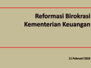 Reformasi Birokrasi Kementerian Keuangan