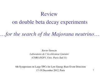6th Symposium on Large TPCs for Low Energy Rare Event Detection 17-19 December 2012, Paris