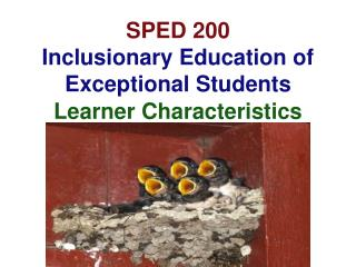 SPED 200  Inclusionary Education of Exceptional Students