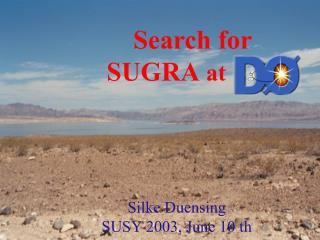 Search for SUGRA  at