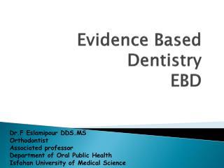 Evidence Based Dentistry EBD