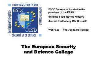 The European Security  and Defence College